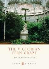The Victorian Fern Craze