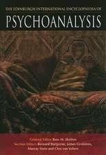 The Edinburgh International Encyclopaedia of Psychoanalysis