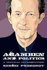Agamben and Politics