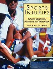 """Sports Injuries:  """"Causes, Diagnosis, Treatment and Prevention"""""""