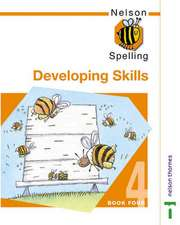 Nelson Spelling - Developing Skills Book 4