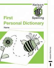Nelson Spelling - First Personal Spelling Dictionary (X10)