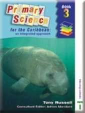 Primary Science for the Caribbean - An Integrated Approach Book 3