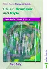 Nelson Thornes Framework English Skills in Grammar and Style Teacher Guide