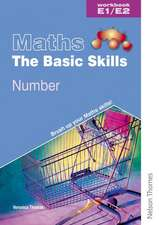 Maths the Basic Skills Number Workbook E1/E2