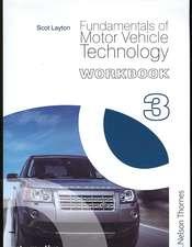 Fundamentals of Motor Vehicle Technology: Workbook 3