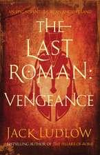 Last Roman, The: Vengeance