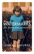 Watermarks Life Death and Swimming