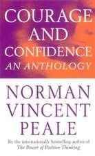 Norman Vincent Peale's Courage and Confidence