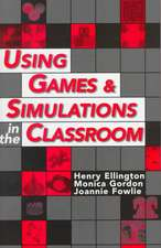 Using Games & Simulations in the Classroom