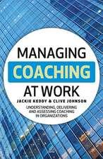 Managing Coaching at Work