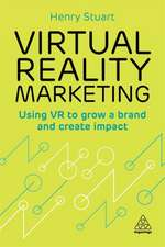 Virtual Reality Marketing: Using VR to Grow a Brand and Create Impact