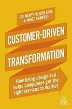 Customer-Driven Transformation