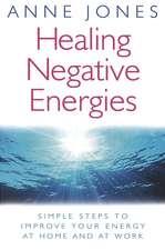 Healing Negative Energies