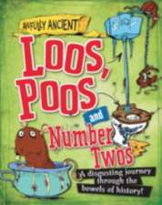 Hepplewhite, P: Awfully Ancient: Loos, Poos and Number Twos