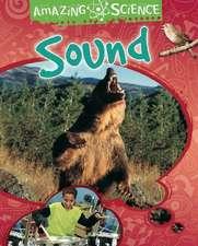 Amazing Science: Sound