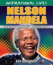 Inspirational Lives: Nelson Mandela