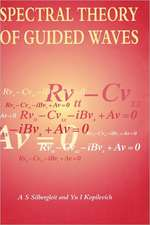 Spectral Theory of Guided Waves