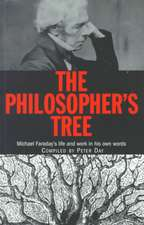 The Philosopher's Tree:  Michael Faraday's Life and Work in His Own Words