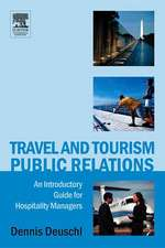 Travel and Tourism Public Relations:  An Introductory Guide for Hospitality Managers