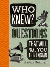 Who Knew? General Knowledge Questions That Will Make You Think Again