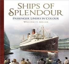 Ships of Splendour: Passenger Liners in Colour