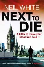 Next to Die