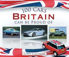 100 Cars Britain Can Be Proud of:  A Pictorial History