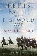 The First Battle of the First World War