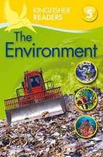 Kingfisher Readers: Environment (Level 5: Reading Fluently)