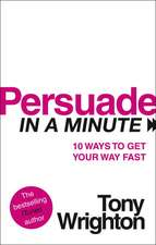 Persuade in a Minute