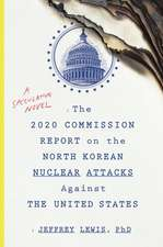 2020 Commission Report on the North Korean Attacks on The United States