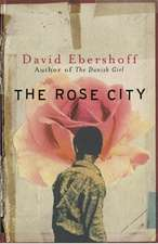 The Rose City