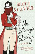 Slater, M: Mr Darcy's Diary