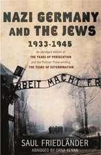 Nazi Germany and the Jews, 1933-1945. Saul Friedlnder:  The Spanish Civil War, 1936-1939. Antony Beevor