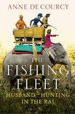 De Courcy, A: The Fishing Fleet