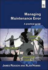 Managing Maintenance Error