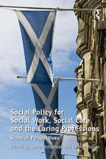 Social Policy for Social Work, Social Care and the Caring Professions