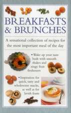 Breakfast & Brunches:  A Sensational Collection of Recipes for the Most Important Meal of the Day