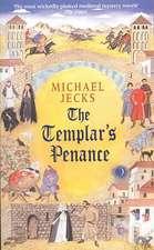 The Templar's Penance (Knights Templar Mysteries 15)