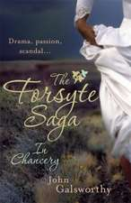The Forsyte Saga 2: In Chancery