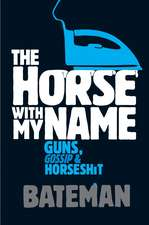 The Horse With My Name
