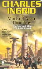 The Marked Man Omnibus:  The Marked Man/The Last Recall
