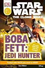 DK Readers L2:  Boba Fett, Jedi Hunter