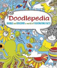 Doodlepedia:  Doodle and Discover a World of Fascinating Facts