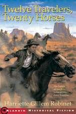 Twelve Travelers, Twenty Horses