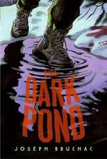 The Dark Pond