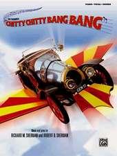 Chitty Chitty Bang Bang: Piano/Vocal/Chords