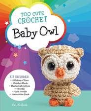 Too Cute Crochet Kits: Baby Owl