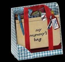 Hanson, P: My Mummy's Bag